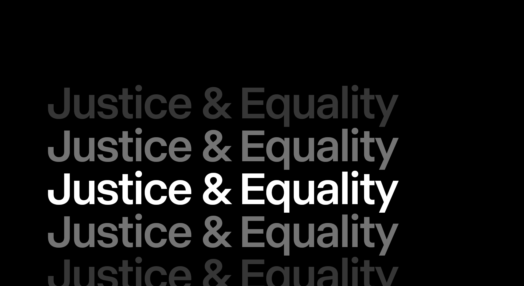 Justice & Equality